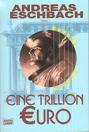 Eine trillion Euro at Houdini Nation